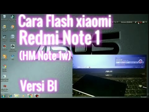 cara-flash-redmi-hm-note-1w-bahasa-indonesia