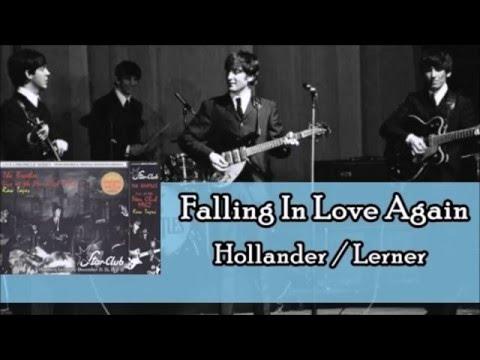 The Beatles - Falling In Love Again (Lyrics)