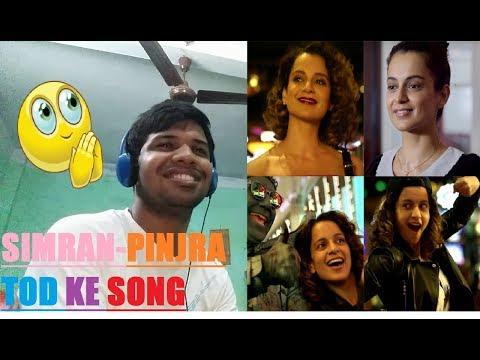 Simran-Pinjra Tod Ke Video Song|Kangana Ranaut|Sunidhi Chauhan|Reaction & Thoughts