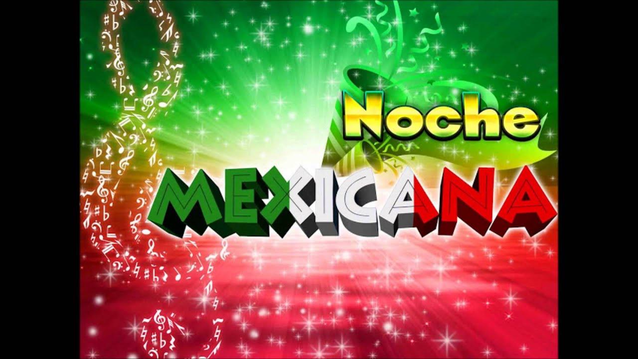 Noche Mexicana En La Playa Youtube
