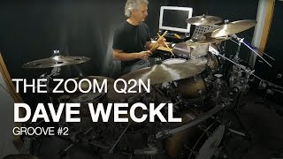Dave Weckl and the Zoom Q2n: Groove #2