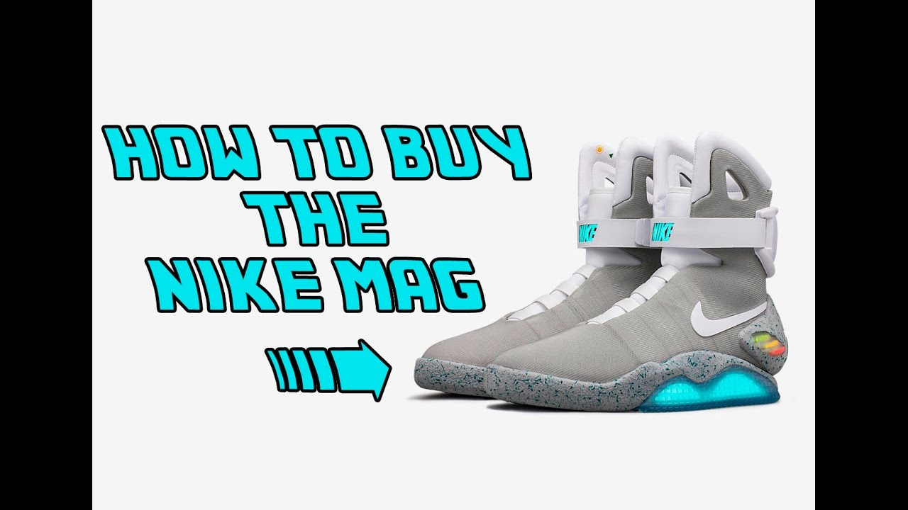 9dabc194c4b6 How to Buy the Nike Mag 2016 - What You Need To Know About the Power Lacing Nike  Mag