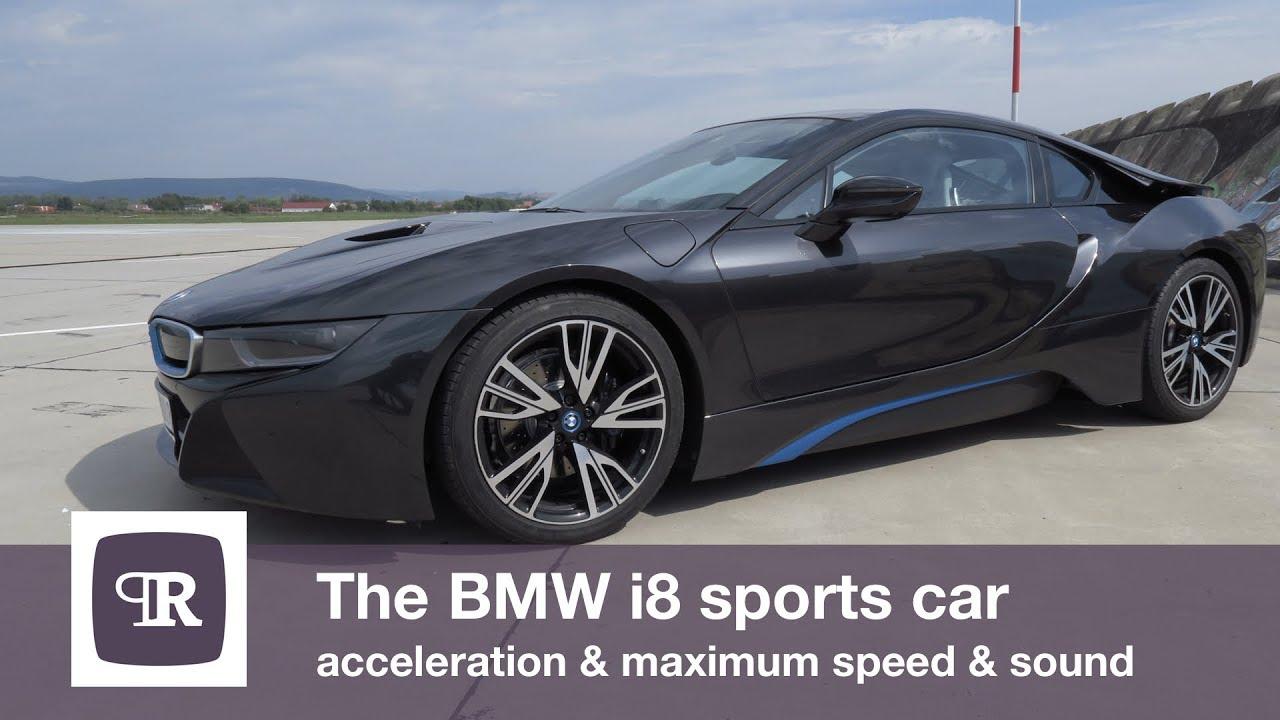 The Bmw I8 Sports Car Acceleration Maximum Speed Sound