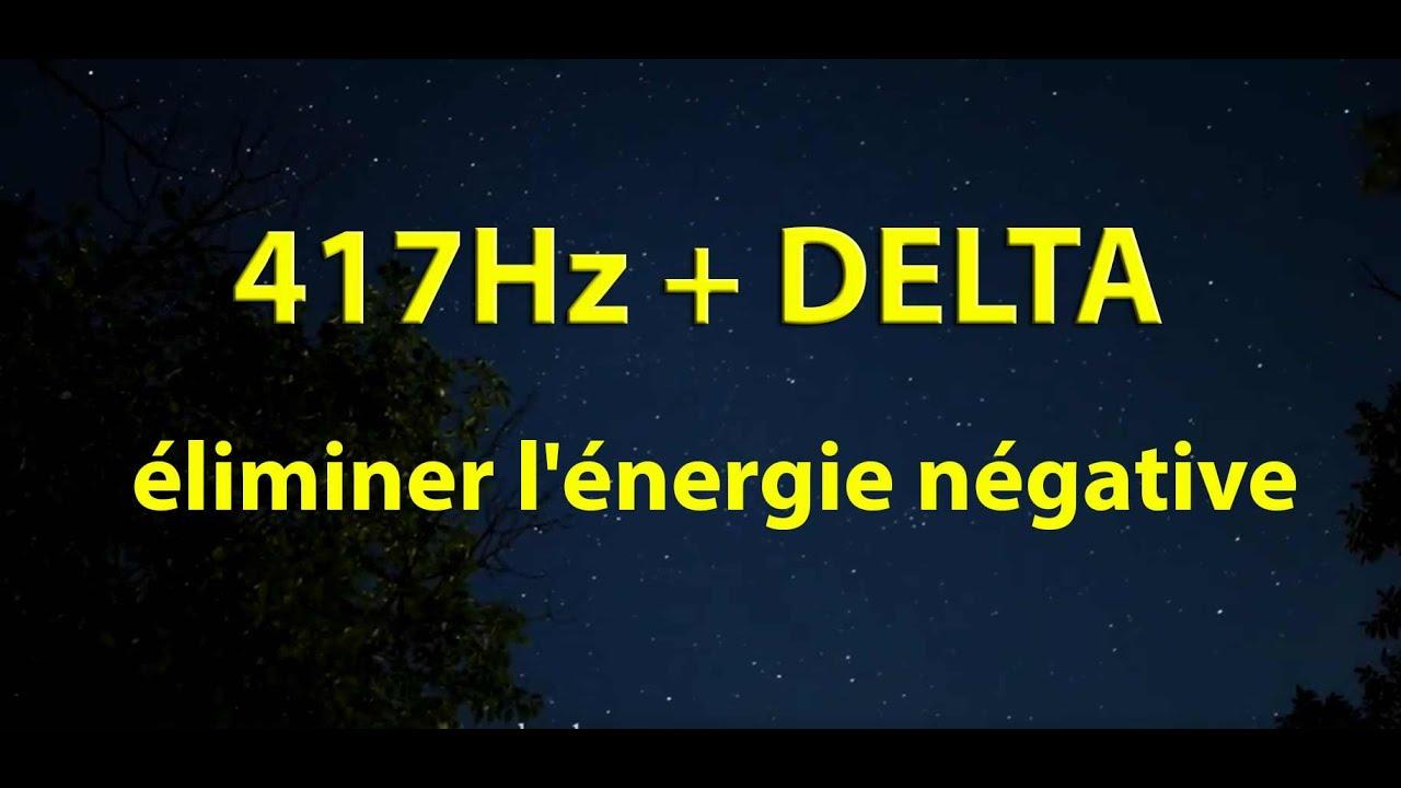 Supprimez l'énergie négative de votre esprit. 417Hz + Ondes Delta #1