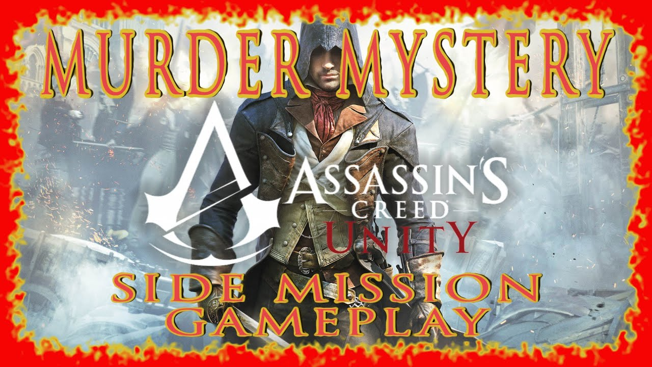 assassins creed unity murder foretold