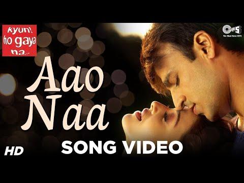 Aao Naa - Goonji Se Hai Saari Fiza - Kyun Ho Gaya Naa - Aishwarya Rai & Vivek Oberoi