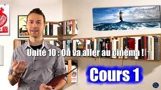 Französisch lernen online / für Anfänger / Unité 10 Cours 1