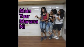 Main Yaar Manana Ni Song - Dance Mix | Vaani Kapoor | Swatabdi choreography | DIDSuperMom |