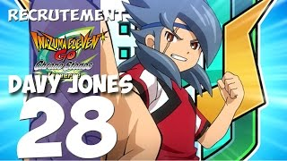 28 - Recrutement : Davy Jones + EG Poseidon Inazuma Eleven Go Chrono Stones