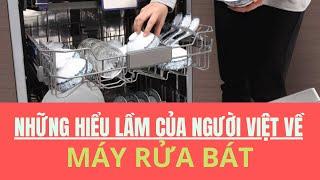 Máy rửa bát có hiệu quả ? Máy rửa bát nhập khẩu BOSCH giá bao nhiêu ? Thiết bị nhà bếp hiện đại