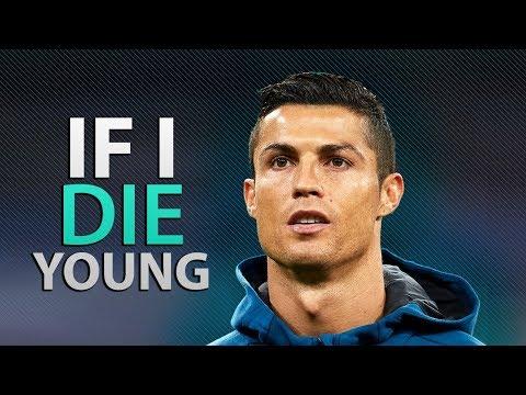 Cristiano Ronaldo 2018 • If I Die Young • Skills & Goals   HD
