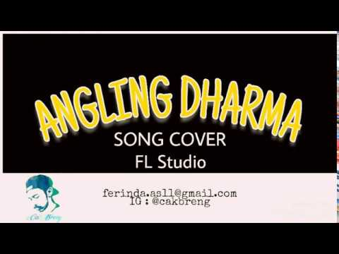 Opening ANGLING DHARMA (cover FL Studio)