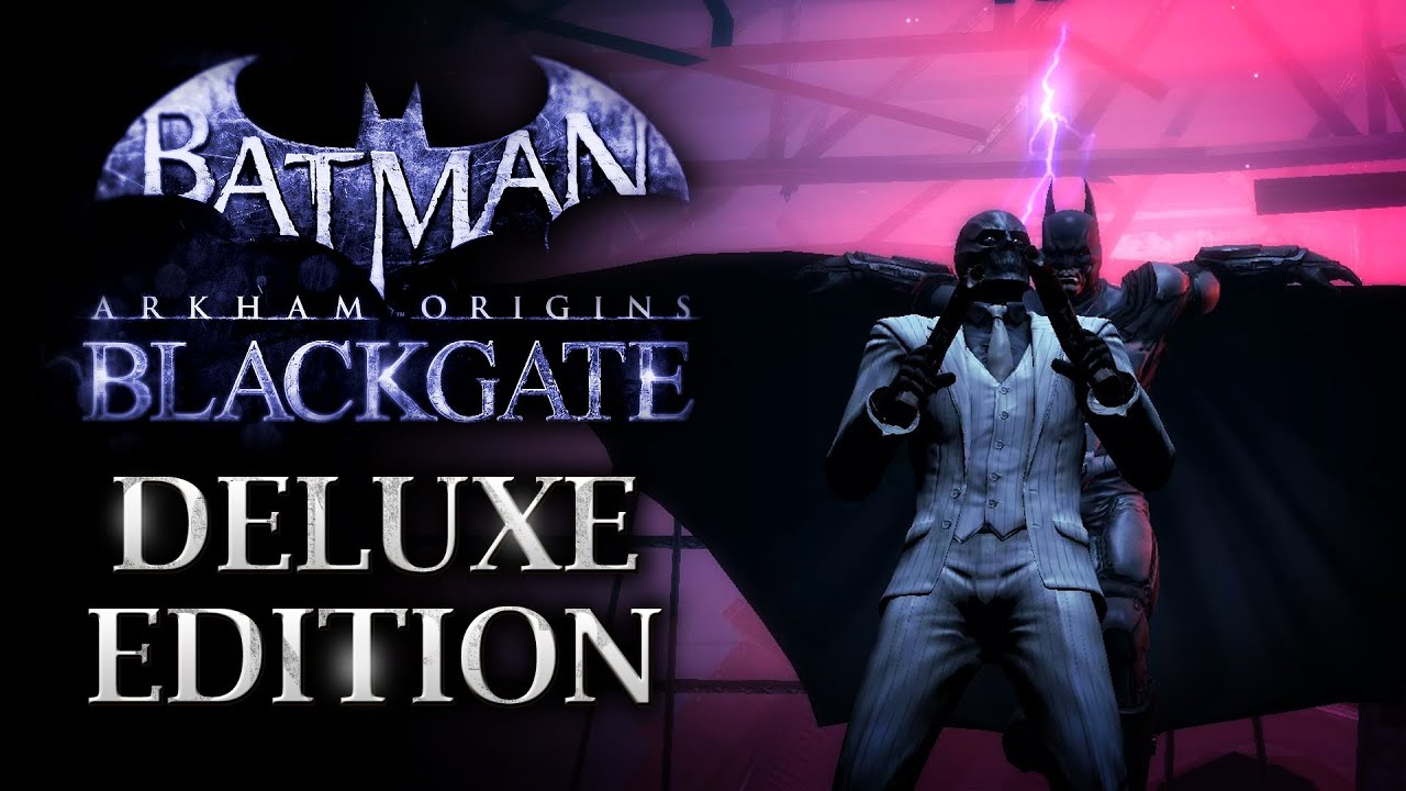Batman: Arkham Origins Blackgate Deluxe Edition - Official ...