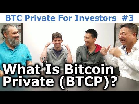 BTC Private For Investors #3 - What Is Bitcoin Private? - By Tai Zen, Leon Fu, & Rhett Creighton