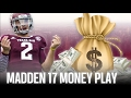 MADDEN 17 CRAZY MONEY PLAY 100% OF YOU SHOULD DO THIS!!!!!!