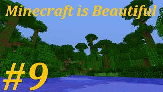 Minecraft is Beautiful: Episode 09 - Jungle Journey