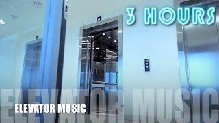 Elevator Music and Elevator Jazz: THREE hours of Jazzy Elevator Music and Elevator Jazz Music