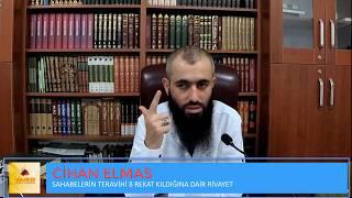 3- Sahabeler Teravih Namazını 8 Rekat Kılmıştır - Cihan Elmas