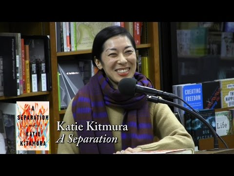 "Katie Kitamura, ""A Separation"""