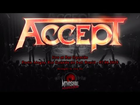 ACCEPT - Live at Bar Opinião - Porto Alegre [2013] [FULL SET]
