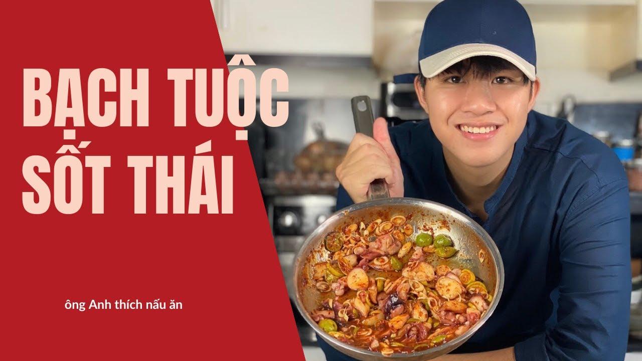 Bạch Tuộc sốt Thái siêu siêu dễ làm mà ăn cực ngon cho người không ăn cay