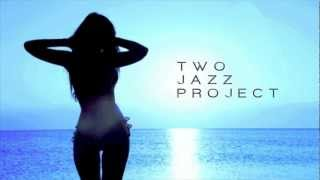 Come Inside by Two Jazz Project - Come Inside
