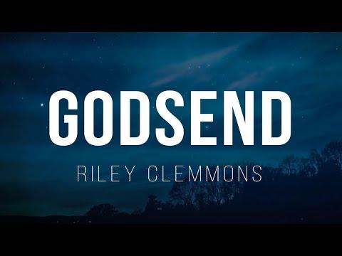 Download Riley Clemmons - Godsend (Lyrics)