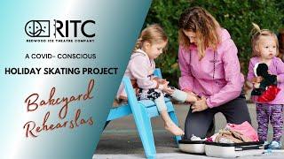 RITC | Backyard Rehearsals