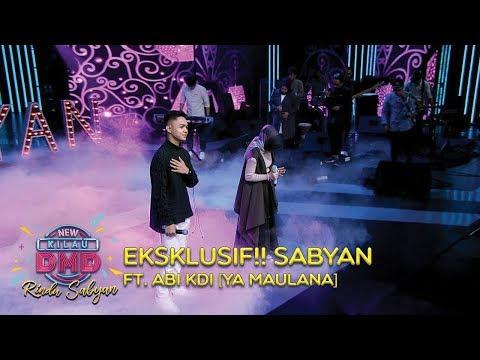 EKSKLUSIF!! Sabyan Ft. Abi KDI [YA MAULANA] - DMD Rindu Sabyan (20/11)