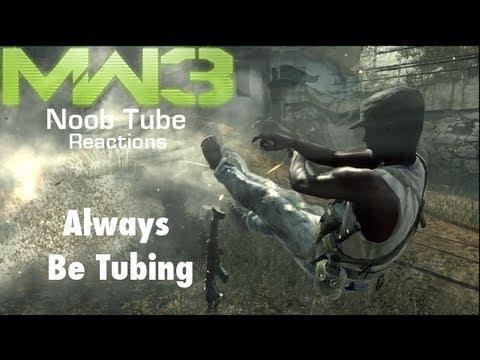Always Be Tubing - Modern Warfare 3 Noob Tube Reactions