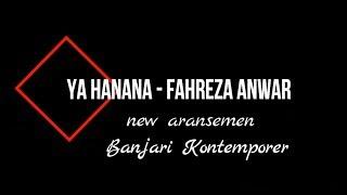 Download lagu YA HANANA Voc Fahreza Anwar HIMUS RECORD MP3