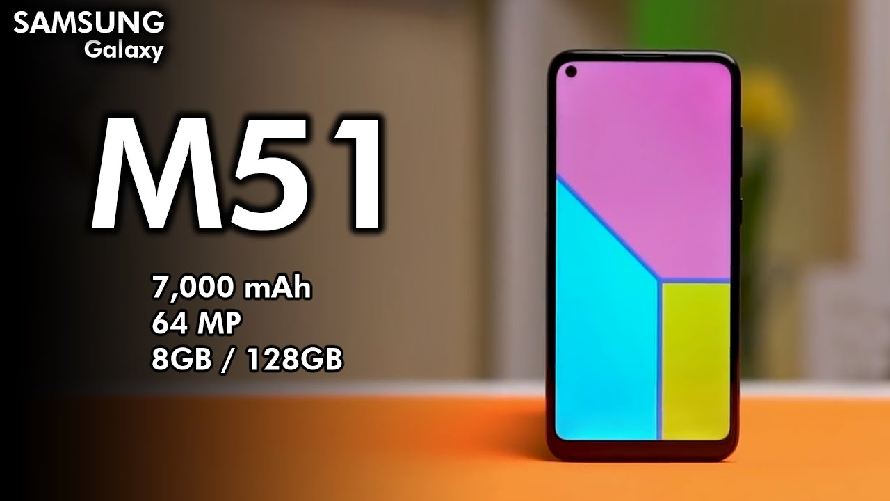 Samsung Galaxy M51 7000 Mah Battery Official Specifications 64 Mp Launching In India Youtube