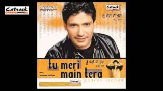 Ik Jhooth Hor Bol Ja | Gaurav Trehan | Tu Meri Main Tera | Popular Punjabi Songs