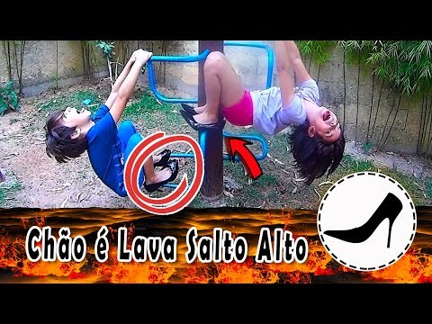 CHÃO É LAVA com SALTO MUITO ALTO com Sarinha