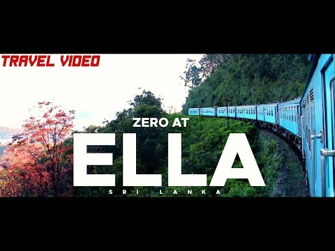Beautiful ELLA, Sri Lanka- Travel Video- Zero_at_Ella | 1080P