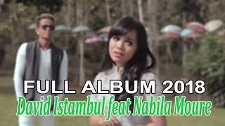 Full Album David Istambul feat Nabila Moure [Lagu Minang Paporit 2018]