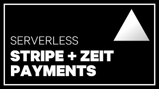 Serverless: Accept payments with Stripe using Zeit Micro