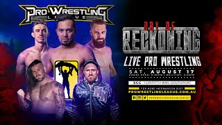 Pro Wrestling League presents Day Of Reckoning 2019 - Full Event