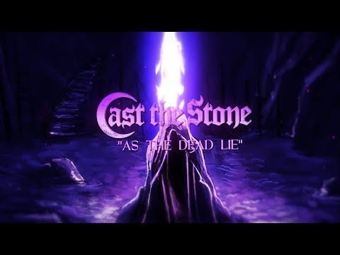 CAST THE STONE - As The Dead Lie (Official Lyric Video) mp3