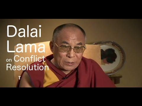 Conflict Resolution- Dalai Lama