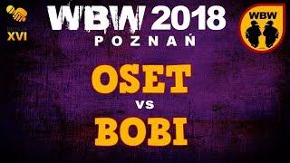 bitwa OSET vs BOBI # WBW 2018 Poznań (1/4) # freestyle battle