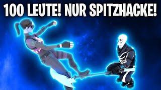 100 LEUTE! NUR SPITZHACKE! CUSTOM GAMES! ⛏🔥 | Fortnite: Battle Royale