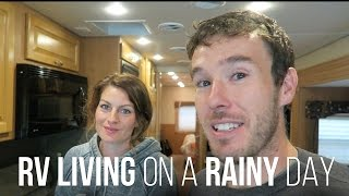 rv living on a rainy day our rv life
