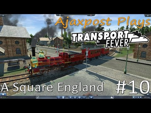 Transport Fever: A Square England 10 - Spend it all!