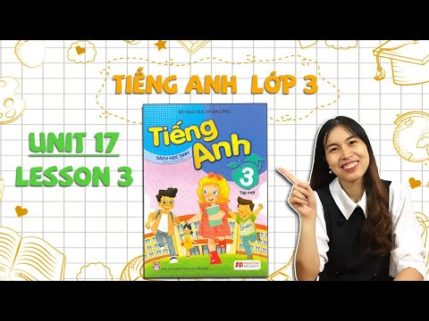 Học tiếng Anh lớp 3 – Unit 17. What toys do you like? – Lesson 3 – THAKI