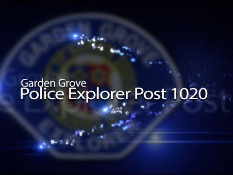 Garden Grove Police Explorer Post 1020