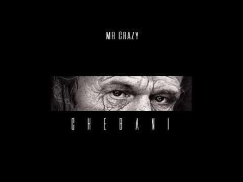 MR CRAZY - CHEBANI (Audio)