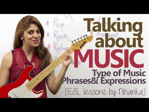 English conversation about Music – Type of Music, Phrases & Expressions  Free English Lesson