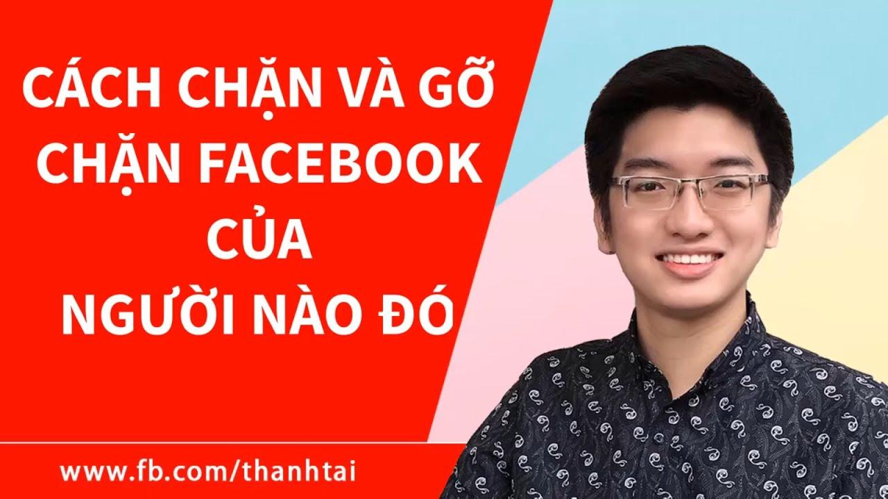 Hướng dẫn cách chặn và hủy bỏ chặn Facebook mới nhất (cách block nick Facebook)