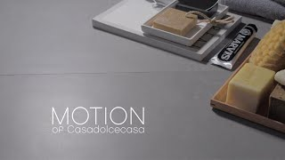 Motion of Casa dolce casa - Casamood / Colors that fade, movement, the essence of cement